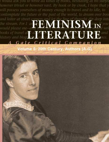 Feminism In Literature: A Gale Critical Companion, Volume 5: 20th Century, Authors (A-G) free download