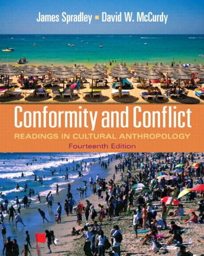 Conformity and Conflict: Readings in Cultural Anthropology (14th Edition) free download