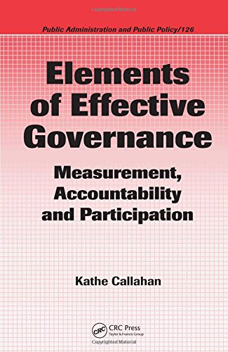 Elements of Effective Governance: Measurement, Accountability and Participation (Public Administration) download dree