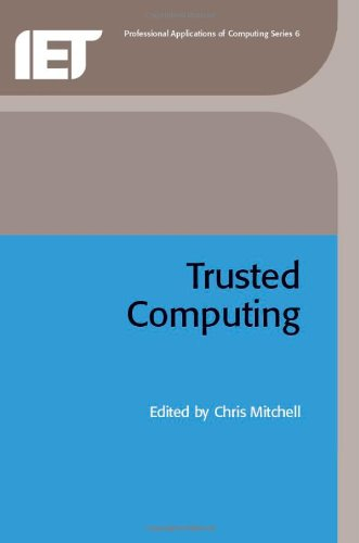 Trusted Computing (Professional Applications of Computing) free download
