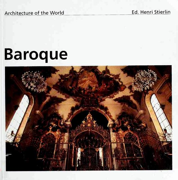 Baroque: Italy and Central Europe (Architecture of the World) free download