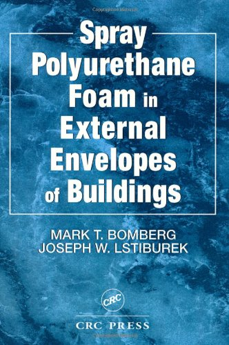 Spray Polyurethane Foam in External Envelopes of Buildings free download