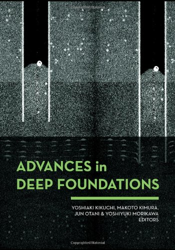 Advances in Deep Foundations free download