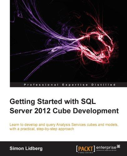 Getting Started with SQL Server 2012 Cube Development free download