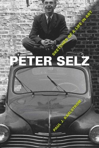 Peter Selz: Sketches of a Life in Art free download