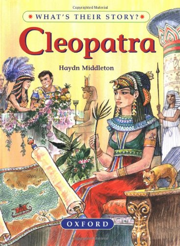 Cleopatra: The Queen of Dreams (What's Their Story?) free download