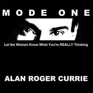 Mode One: Let the Women Know What You're Really Thinking free download