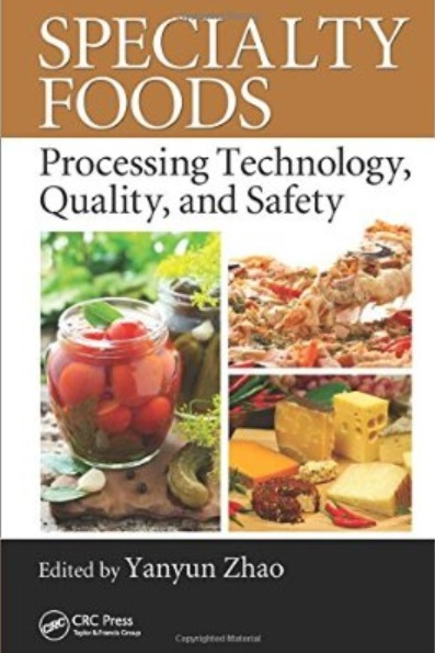 Specialty Foods: Processing Technology, Quality, and Safety free download