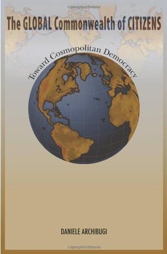 The Global Commonwealth of Citizens: Toward Cosmopolitan Democracy free download