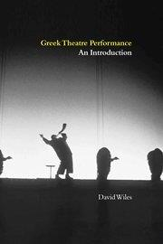 Greek Theatre Performance: An Introduction free download
