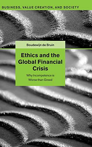 Ethics and the Global Financial Crisis: Why Incompetence is Worse than Greed free download