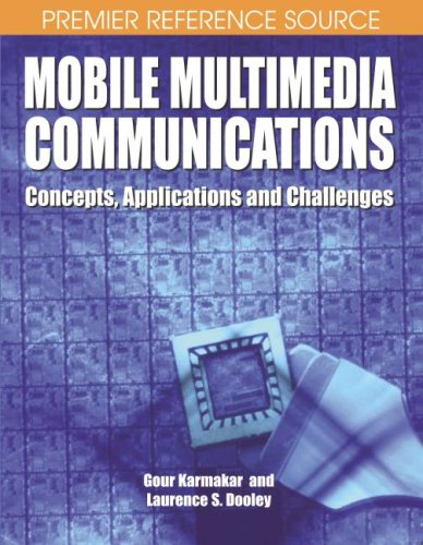 Mobile Multimedia Communications: Concepts, Applications, and Challenges free download