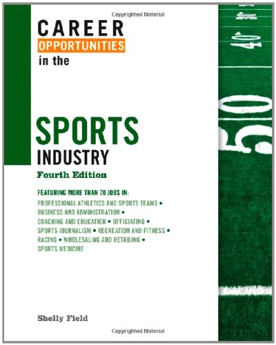 Career Opportunities in the Sports Industry free download