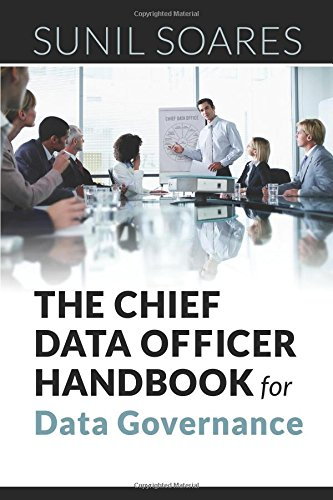 The Chief Data Officer Handbook for Data Governance free download