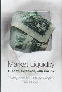Market Liquidity: Theory, Evidence, and Policy free download