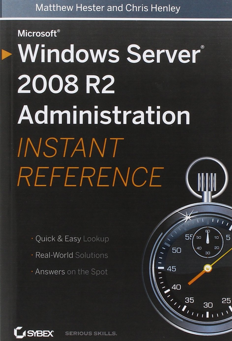 Microsoft Windows Server 2008 R2 Administration Instant Reference free download