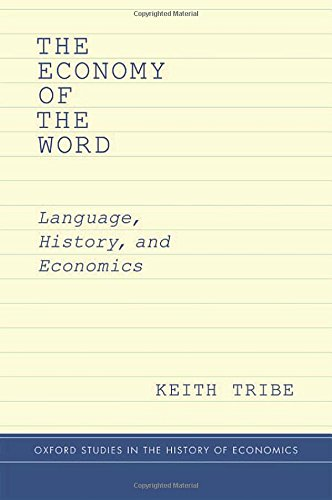 The Economy of the Word: Language, History, and Economics free download
