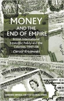 Money and the End of Empire by Gerold Krozewski free download