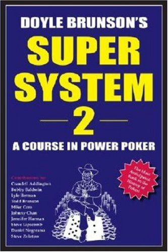 Doyle Brunson's Super System 2: A Course in Power Poker free download