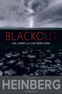 Blackout: Coal, Climate and the Last Energy Crisis free download