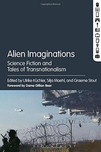 Alien Imaginations: Science Fiction and Tales of Transnationalism free download