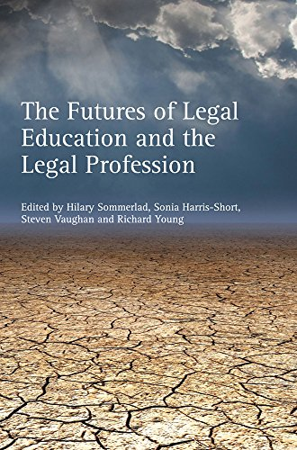 The Futures of Legal Education and the Legal Profession free download