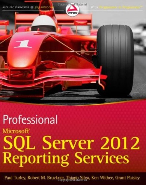 Professional Microsoft SQL Server 2012 Reporting Services free download
