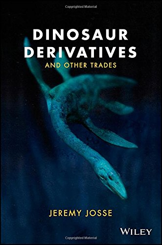Dinosaur Derivatives and Other Trades free download