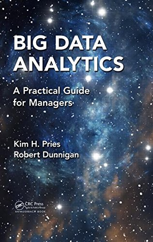 Big Data Analytics: A Practical Guide for Managers free download