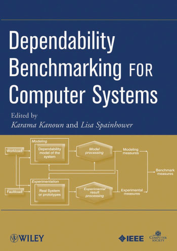 Dependability Benchmarking for Computer Systems free download