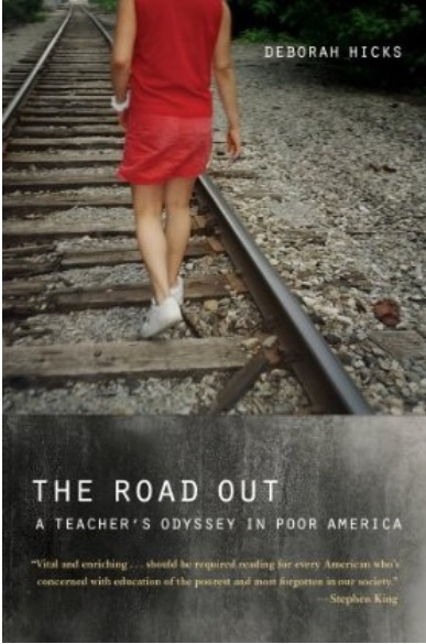 The Road Out: A Teacher's Odyssey in Poor America free download