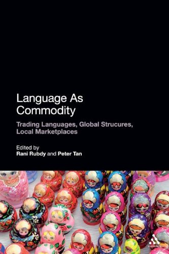Language As Commodity: Global Structures, Local Marketplaces free download