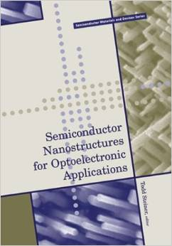 Semiconductor Nanostructures for Optoelectronic Applications by Todd D. Steiner free download