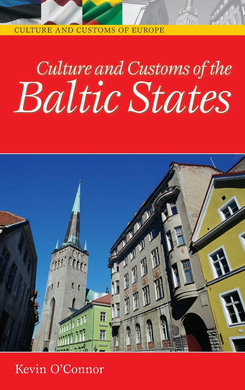 Culture and Customs of the Baltic States (Cultures and Customs of the World) free download