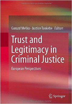 Trust and Legitimacy in Criminal Justice: European Perspectives free download