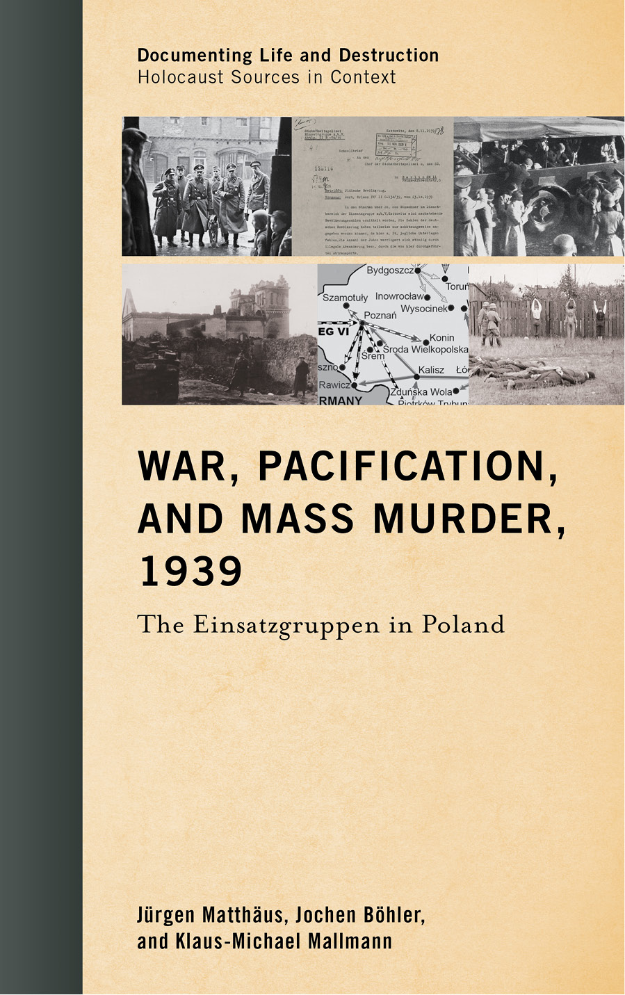 War, Pacification, and Mass Murder, 1939: The Einsatzgruppen in Poland free download
