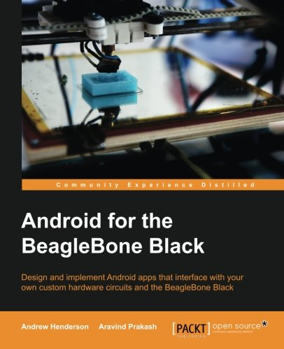 Android Hardware Interfacing with the BeagleBone Black free download