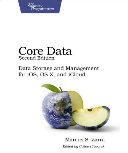 Core data: Data Storage and Management for iOS, OS X, and iCloud, 2 edition free download