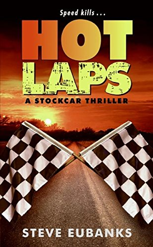 Hot Laps: A Stockcar Thriller free download