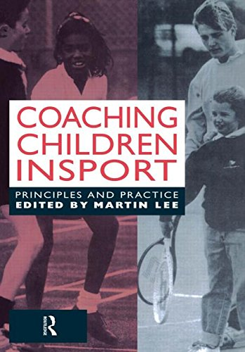 Coaching Children in Sport: Principles and Practice free download