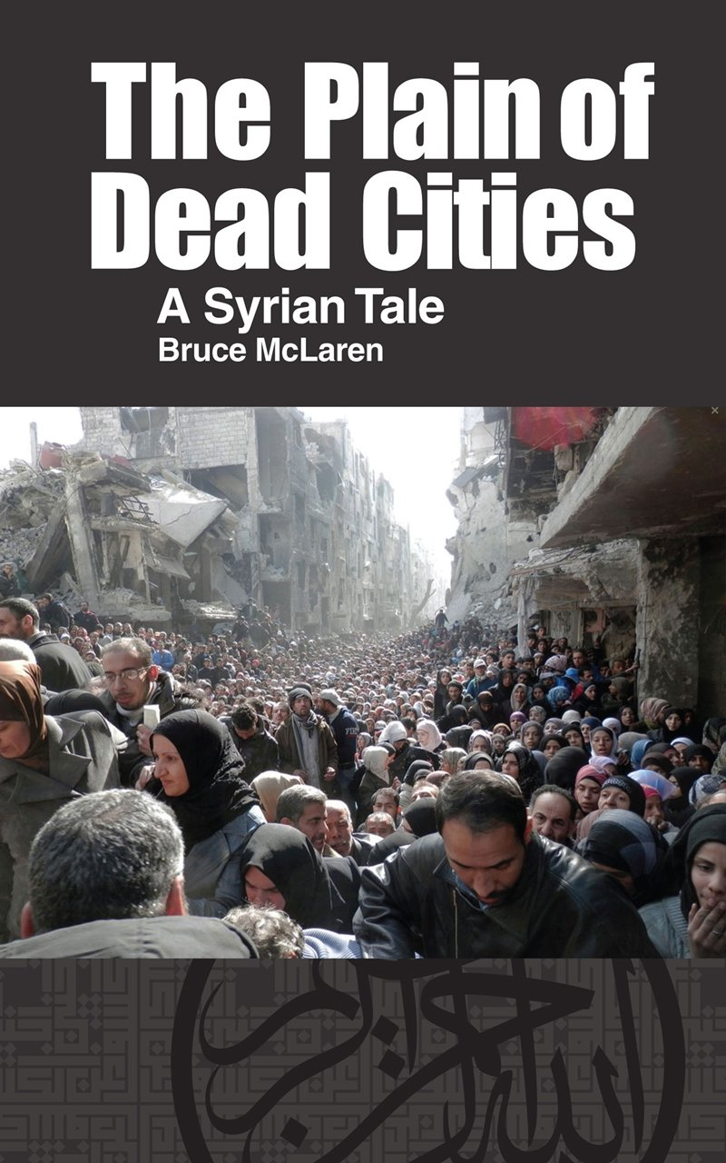 The Plain of Dead Cities: A Syrian Tale free download