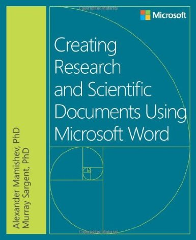 Creating Research and Scientific Documents Using Microsoft Word free download