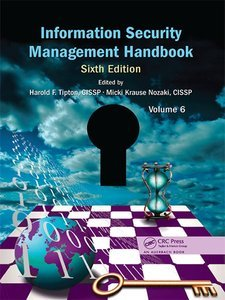 Information Security Management Handbook, Sixth Edition, Volume 6 free download