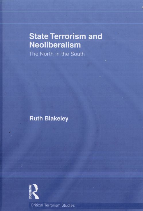 State Terrorism and Neoliberalism: The North in the South free download