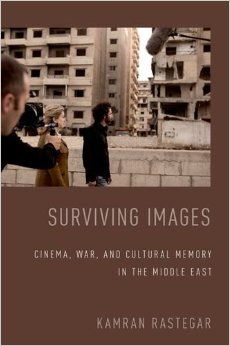 Surviving Images: Cinema, War, and Cultural Memory in the Middle East free download