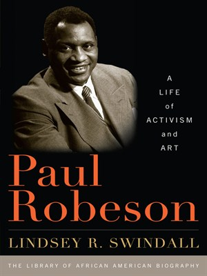 Paul Robeson: A Life of Activism and Art free download