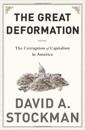 The Great Deformation: The Corruption of Capitalism in America free download