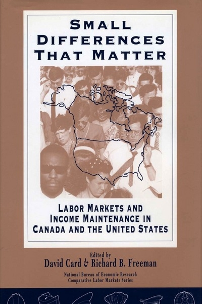 Small Differences That Matter: Labor Markets and Income Maintenance in Canada and the United States free download
