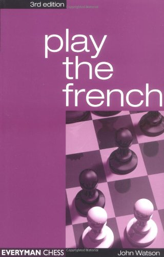 Play the French, 3rd (Cadogan Chess Books) free download