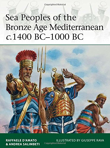 Sea Peoples of the Bronze Age Mediterranean c.1400 BC-1000 BC free download